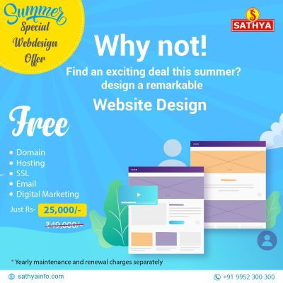 Summer Special Web Design Offer! Get all digital solutions in one pack! Are you amazed! Yes! Just invest in attractive web design with us to get a free domain, hosting, SSL, Email and Digital Marketing! Hurry Up! Call us now @ 9952300300  Visit us : https://www.sathyainfo.com/web-design-services